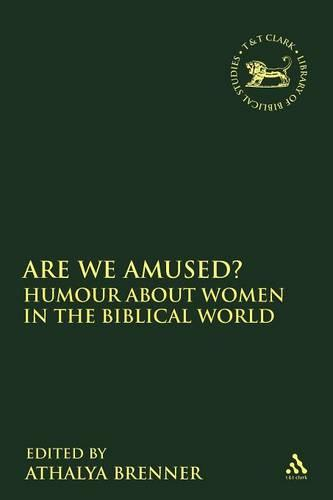 Are We Amused? - Journal for the Study of the Old Testament Supplement S. v. 383 (Paperback)