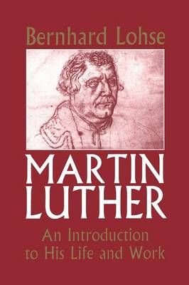 Martin Luther: An Introduction to His Life and Work (Paperback)