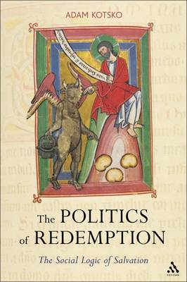The Politics of Redemption: The Social Logic of Salvation (Paperback)