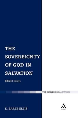The Sovereignty of God in Salvation: Biblical Essays (Paperback)
