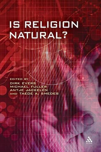 Is Religion Natural? - Issues in Science & Theology 7 (Paperback)