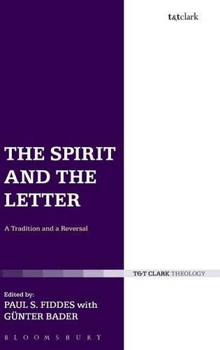 The Spirit and the Letter: A Tradition and a Reversal (Hardback)