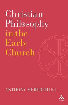 Christian Philosophy in the Early Church (Paperback)