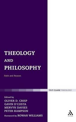 Theology and Philosophy: Faith and Reason - Religion and the University 1 (Hardback)