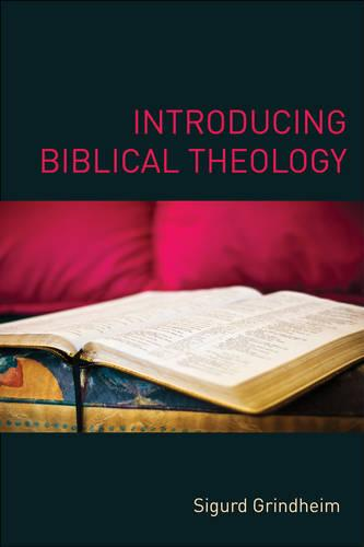 Introducing Biblical Theology (Paperback)