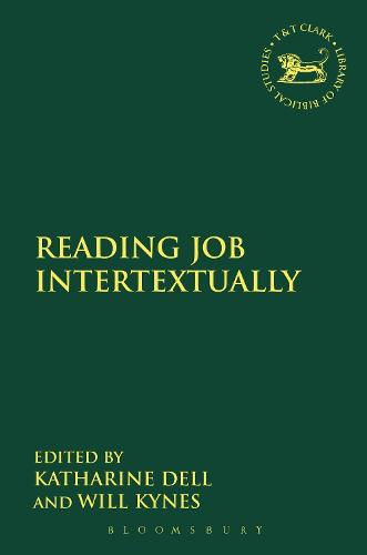 Reading Job Intertextually - The Library of Hebrew Bible/Old Testament Studies No. 574 (Hardback)