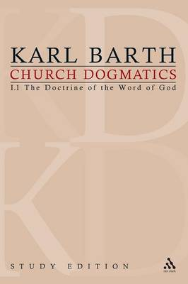 Church Dogmatics Study Edition 2: The Doctrine of the Word of God I.1 Sections 8-12 - Church Dogmatics 2 (Paperback)
