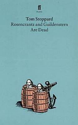 Rosencrantz and Guildenstern are Dead (Paperback)