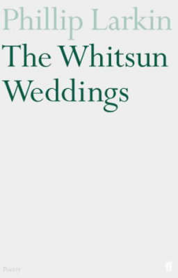 The Whitsun Weddings (Paperback)