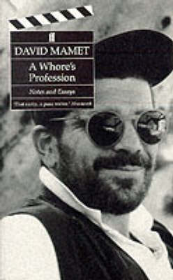 A Whore's Profession: Notes and Essays (Paperback)