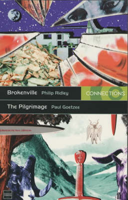 Brokenville: AND The Pilgrimage: & The Pilgrimage - Connections (Paperback)