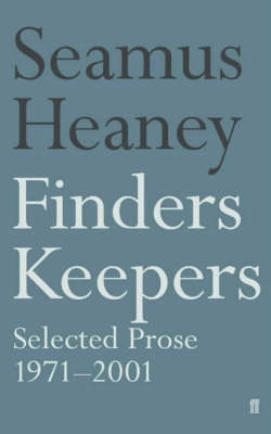 Finders Keepers: Selected Prose 1971-2001 (Paperback)