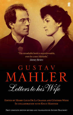 Gustav Mahler: Letters to His Wife (Paperback)