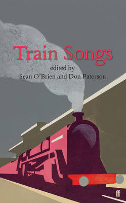 Train Songs: An Anthology (Hardback)