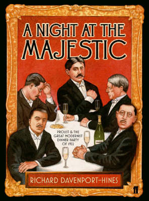 A Night at the Majestic: Proust and Ghe Great Modernist Dinner Party of 1922 (Hardback)