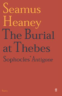 The Burial at Thebes: Sophocles' Antigone (Paperback)