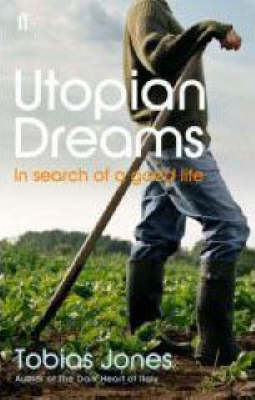 Utopian Dreams: A Search for a Better Life (Paperback)