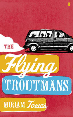 The Flying Troutmans (Hardback)