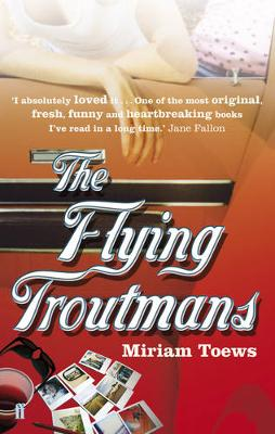 The Flying Troutmans (Paperback)