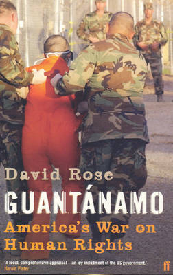 Guantanamo: America's War on Human Rights (Paperback)