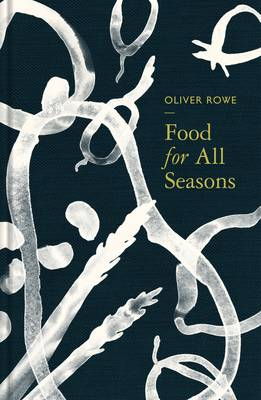 Food for All Seasons (Hardback)