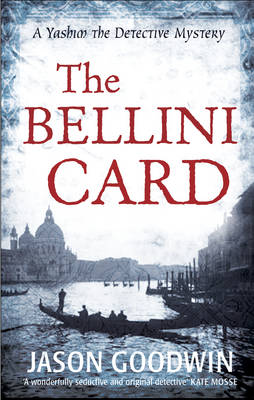 The Bellini Card - Yashim the Ottoman Detective (Paperback)