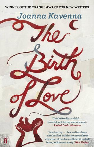 The Birth of Love (Paperback)