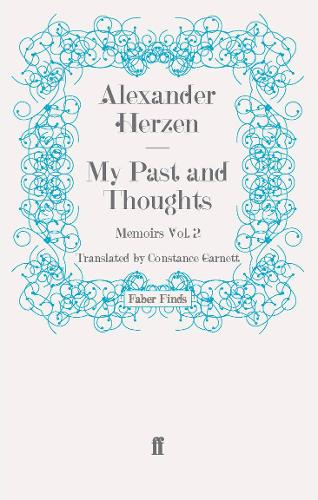 My Past and Thoughts: Memoirs Volume 2: Volume 2 (Paperback)