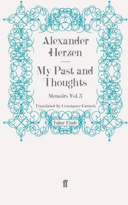 My Past and Thoughts: Memoirs v. 3 (Paperback)