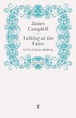 Talking at the Gates: A Life of James Baldwin (Paperback)