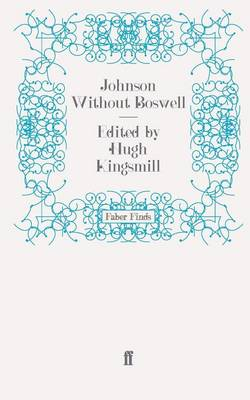 Johnson without Boswell: A Contemporary Portrait of Samuel Johnson (Paperback)