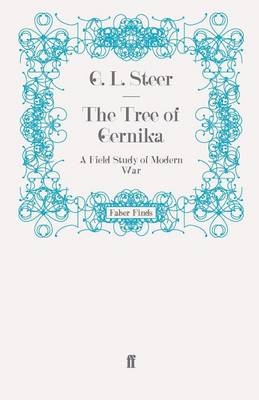 The Tree of Gernika: A Field Study of Modern War (Paperback)