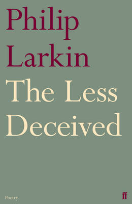 The Less Deceived: Poems (Paperback)