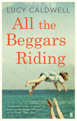 All the Beggars Riding (Paperback)