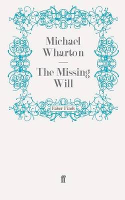 The Missing Will (Paperback)