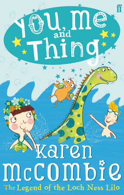 You, Me and Thing: the Legend of the Loch Ness Lilo - You Me and Thing 3 (Paperback)