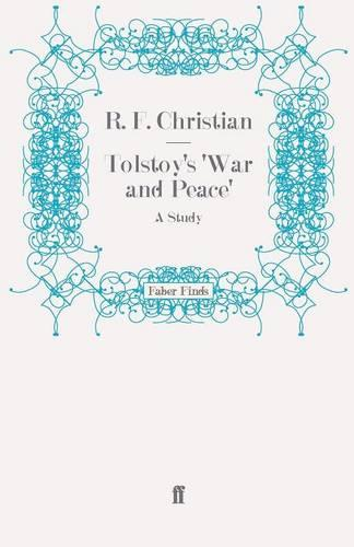 Tolstoy's War and Peace: A Study (Paperback)