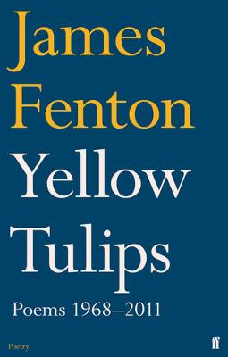 Yellow Tulips: Poems, 1968-2011 (Paperback)