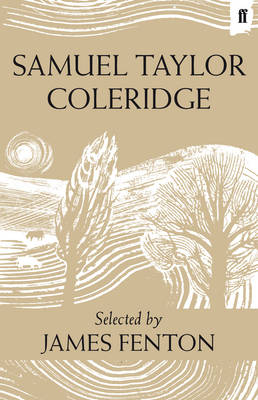 Samuel Taylor Coleridge: Poems Selected by James Fenton (Hardback)