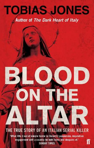 Blood on the Altar: In Search of a Serial Killer (Paperback)