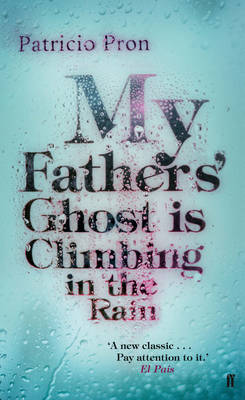 My Father's Ghost is Climbing in the Rain (Paperback)