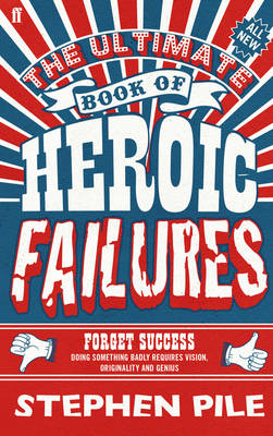 The Ultimate Book of Heroic Failures (Hardback)