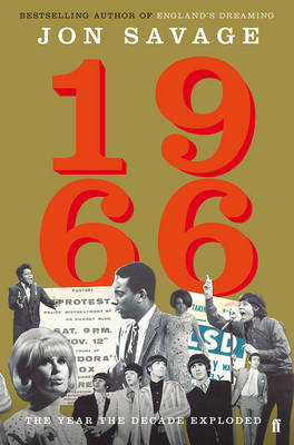 1966: The Year the Decade Exploded (Hardback)