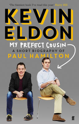 My Prefect Cousin: A Short Biography of Paul Hamilton (Hardback)