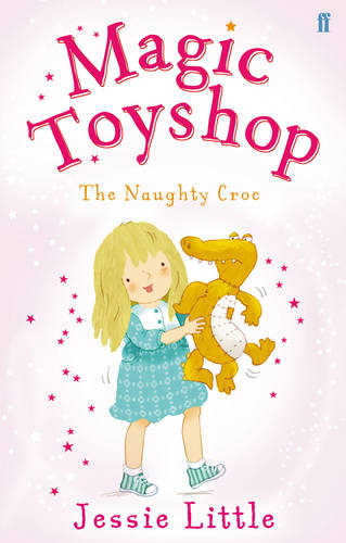 Magic Toyshop: The Naughty Croc (Paperback)