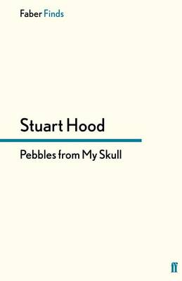 Pebbles from My Skull (Paperback)
