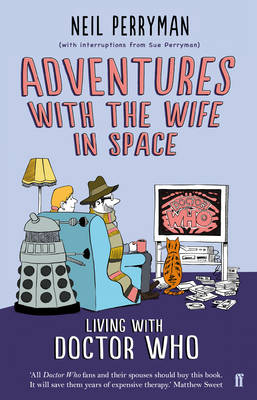 Adventures with the Wife in Space: Living with Doctor Who (Paperback)