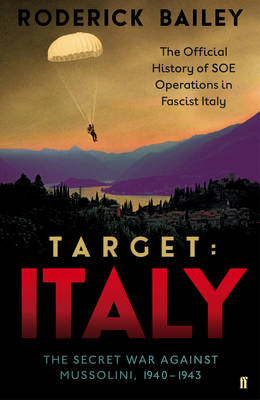Target: Italy: The Secret War Against Mussolini, 1940-1943 (Hardback)