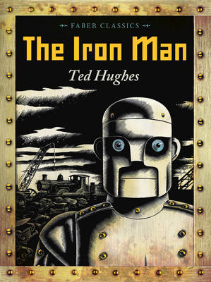 The Iron Man - Faber Children's Classics (Paperback)