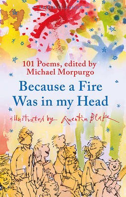 Because a Fire Was in My Head - Faber Children's Classics (Paperback)